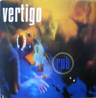 Vertigo - Rub