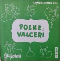 Veseli Planšarji - Polke I Valceri Br. 2