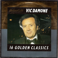Vic Damone - Unforgettable (16 Golden Classics)