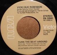 Vicki Sue Robinson - Turn The Beat Around / Lack Of Respect