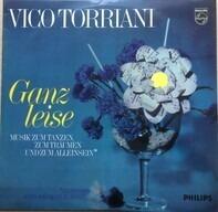 Vico Torriani - Ganz Leise