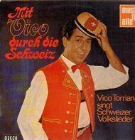 Vico Torriani - Mit Vico durch die Schweiz