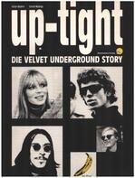 Victor Bockris, Gerard Malanga - Up-Tight. Die Velvet Underground Story