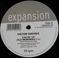 Victor Haynes - Callin' Up (Old Memories)