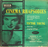 Victor Young And His Singing Strings - Cinema Rhapsodies Volume 3
