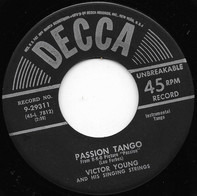 Victor Young And His Singing Strings - Passion Tango / Last Night When We Were Young