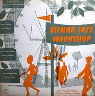 Friedrich Gulda, Hans Koller a.o. - Vienna Jazz Workshop