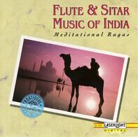 Vijay Raghav Rao / Alla Rakha - Flute & Sitar Music Of India (Meditational Ragas)