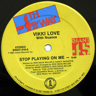 Vikki Love With Nuance - Stop Playing On Me