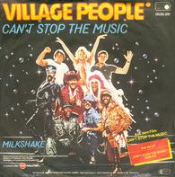 Village People - Can't Stop The Music / Milkshake