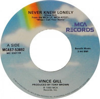 Vince Gill - Never Knew Lonely / Riding The Rodeo