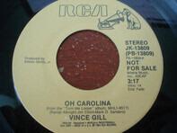 Vince Gill - Oh Carolina