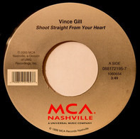 Vince Gill - Shoot Straight From Your Heart