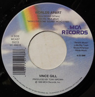 Vince Gill - Worlds Apart