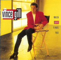 Vince Gill - When Love Finds You