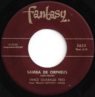 Vince Guaraldi Trio - Cast Your Fate To The Wind / Samba De Orpheus
