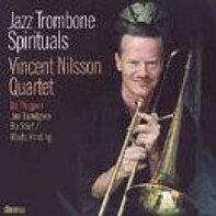 Vincent Nilsson Quartet - Jazz Trombone Spirituals