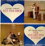 Vincent Youman, Jerome Kern,... - Hit The Deck / The Cat and The Fiddle