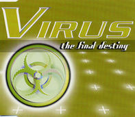Virus - The Final Destiny