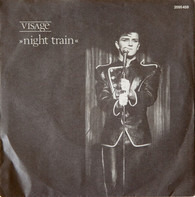 Visage - Night Train