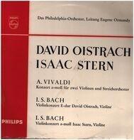 Vivaldi, Bach - Concerto In A Minor .. (Oistrakh, Stern, Ormandy)