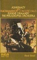 Vladimir Ashkenazy Plays Sergei Vasilyevich Rachmaninoff , Eugene Ormandy , The Philadelphia Orches - Concerto No. 3