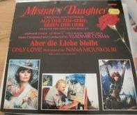 Vladimir Cosma - Mistral's Daughter - Original Soundtrack Aus Der ZDF-Serie: Erben Der Liebe
