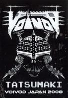 Voivod - Tatsumaki Voivod In Japan 2008