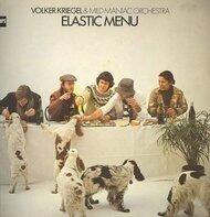 Volker Kriegel & Mild Maniac Orchestra - Elastic Menu