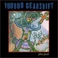 Voodoo Gearshift - Glue Goat