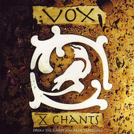 Vox - X Chants (From The Christian Arab Tradition)