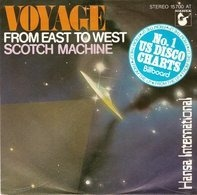 Voyage - From East To West / Scotch Machine