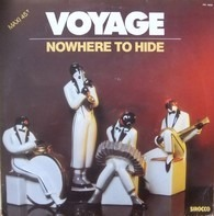 Voyage - Nowhere To Hide / Magic In The Groove