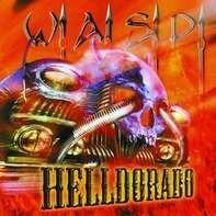 W.A.S.P. - Helldorado