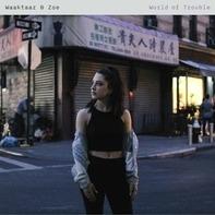 Waaktaar & Zoe - World Of Trouble (black Vinyl)