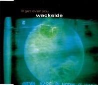 Wackside - I'll Get Over You