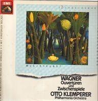 Wagner / Klemperer, Philharmonia Orchestra - Ouvertüren und Zwischenspiele