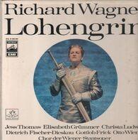 Wagner/ D. Fischer-Dieskau, Christa Ludwig, E. Grümmer, G. Frick a.o. - Lohengrin