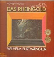 Wagner/ Wilhelm Furtwängler, Orchestra Sinfonica e Coro della Radio Italiana - Das Rheingold