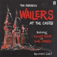 WAILERS - AT THE CASTLE