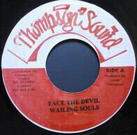 Wailing Souls - Face the Devil