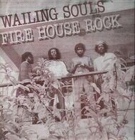 Wailing Souls - Fire House Rock