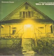 Wall Of Voodoo - Granma's House - A Collection Of Songs By Wall Of Voodoo