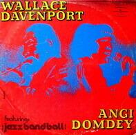 Wallace Davenport / Angi Domdey Featuring Jazz Band Ball Orchestra - Untitled