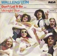 Wallenstein - Don't Let It Be / Midnight Blue