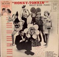 Wally Rose - Honky-Tonkin'