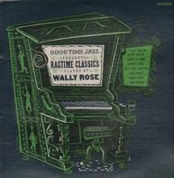 Wally Rose - Ragtime Classics