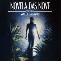 Wally Badarou - Novela Das Nove (Spider Woman)
