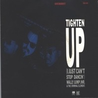 Wally Jump Jr & The Criminal Element - Tighten Up (I Just Can't Stop Dancin')