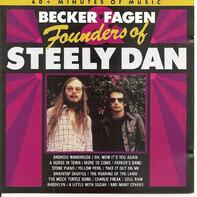 Walter Becker & Donald Fagen - Founders Of Steely Dan